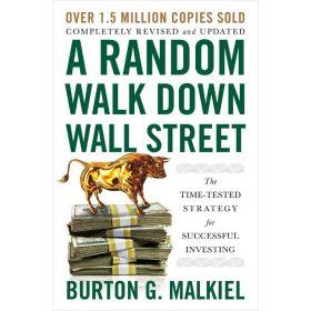 A Random Walk Down Wall Street, Twelfth Edition (Paperback)