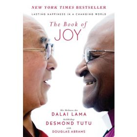 The Book of Joy: Lasting Happiness in a Changing World (Hardcover)