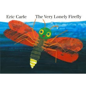 The Very Lonely Firefly (Board Book)