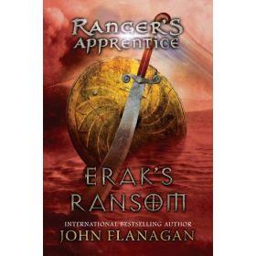 Erak's Ransom: Ranger's Apprentice, Book 7 (Hardcover)