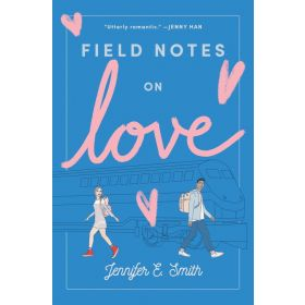 Field Notes on Love (Hardcover)