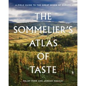 The Sommelier's Atlas of Taste: A Field Guide to the Great Wines of Europe (Hardcover)