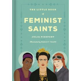 The Little Book of Feminist Saints (Hardcover)