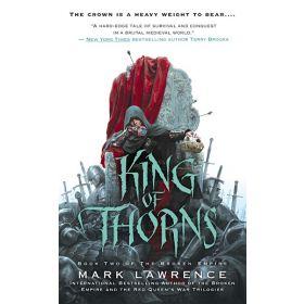 King of Thorns: The Broken Empire, Book 2 (Mass Market)
