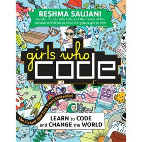 Girls Who Code: Learn to Code and Change the World (Paperback)