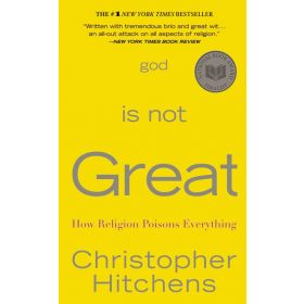 God is Not Great: How Religion Poisons Everything (Mass Market)
