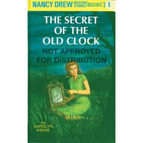 The Secret of the Old Clock: Nancy Drew Mystery Stories, Book 1 (Hardcover)