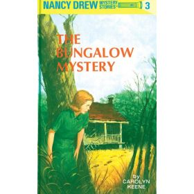 The Bungalow Mystery: Nancy Drew Mystery Stories, Book 3 (Hardcover)
