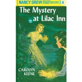 The Mystery at Lilac Inn: Nancy Drew Mystery Stories, Book 4 (Hardcover)