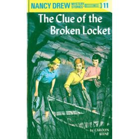 The Clue of the Broken Locket: Nancy Drew Mystery Stories, Book 11 (Hardcover)