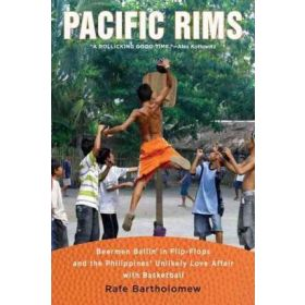 Pacific Rims: Beermen Ballin' in Flip-Flops and the Philippines' Unlikely Love Affair with Basketball (Paperback)