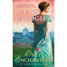 Only Enchanting: Survivor's Club, Book 4 (Mass Market)
