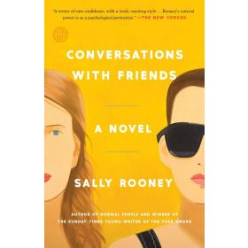 Conversations with Friends: A Novel (Paperback)