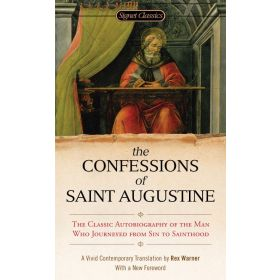 The Confessions of St Augustine, Signet Classics (Mass Market)