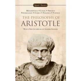 The Philosophy of Aristotle, Signet Classics (Mass Market)