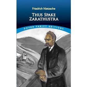 Thus Spake Zarathustra, Dover Thrift Editions (Paperback)