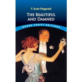 The Beautiful and Damned, Dover Thrift Editions (Paperback)