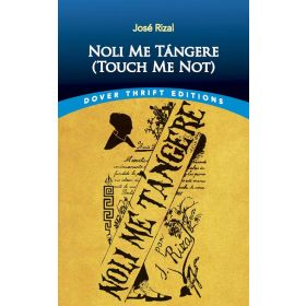 Noli Me Tángere (Touch Me Not), Dover Thrift Editions (Paperback)