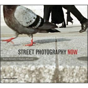 Street Photography Now (Paperback)