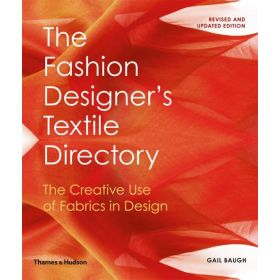 The Fashion Designer's Textile Directory: The Creative Use of Fabrics in Design (Paperback)