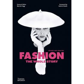 Fashion: The Whole Story, Revised Edition (Flexibound)