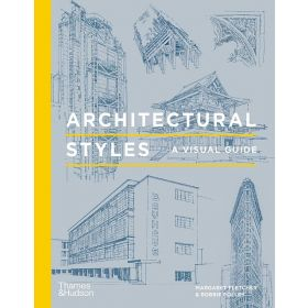 Architectural Styles: A Visual Guide (Hardcover)