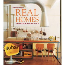 Real Homes: Inspiration Beyond Style (Hardcover)