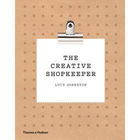 The Creative Shopkeeper (Hardcover)