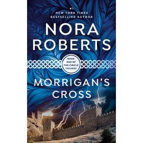Morrigan's Cross: The Circle Trilogy, Book 1 (Mass Market)