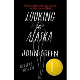 Looking for Alaska, Deluxe Edition (Hardcover)