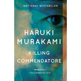 Killing Commendatore: A Novel (Paperback)