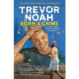 Born a Crime, Export Edition (Paperback)