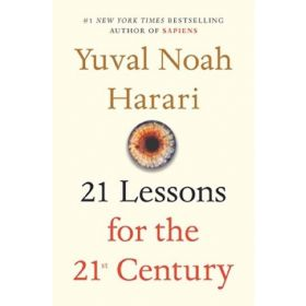 21 Lessons for the 21st Century (Hardcover)