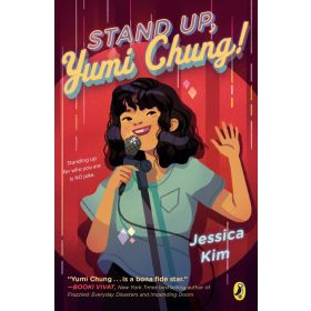 Stand Up, Yumi Chung! (Paperback)