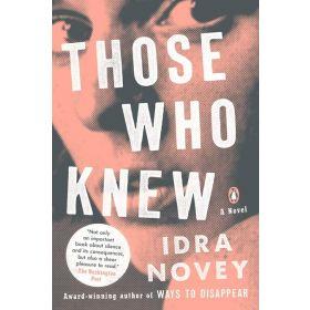 Those Who Knew: A Novel (Paperback)