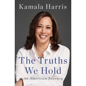 Truths We Hold: An American Journey (Hardcover)