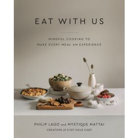 Eat With Us: Mindful Recipes to Make Every Meal an Experience (Hardcover)