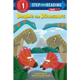 Double the Dinosaurs: A Math Reader, Step into Reading, Step 1 (Paperback)