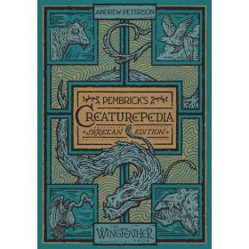 Pembrick's Creaturepedia: The Wingfeather Saga (Hardcover)