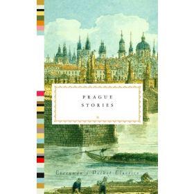 Prague Stories, Everyman's Library Pocket Classics Series (Hardcover)
