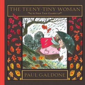 The Teeny-Tiny Woman: A Folk Tale Classics (Hardcover)