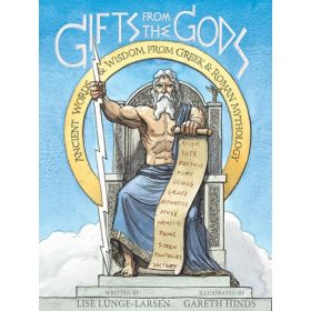 Gifts from the Gods: Ancient Words and Wisdom from Greek and Roman Mythology (Paperback)