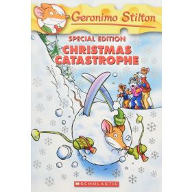 Christmas Catastrophe: Geronimo Stilton, Special Edition (Paperback)