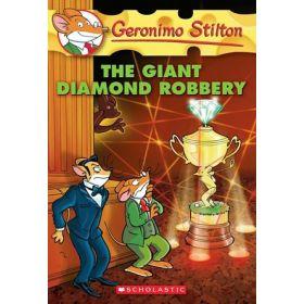 The Giant Diamond Robbery: Geronimo Stilton, Book 44 (Paperback)