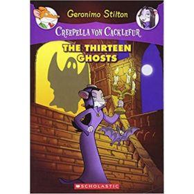 The Thirteen Ghosts: Creepella von Cacklefur, Book 1 (Paperback)