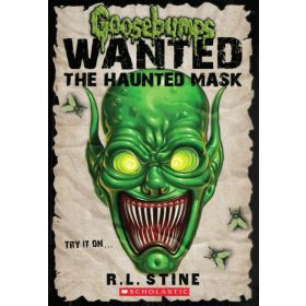 The Haunted Mask: Goosebumps Wanted (Paperback)
