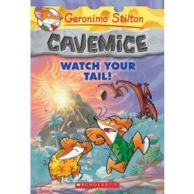 Watch Your Tail!: Geronimo Stilton Cavemice, Book 2 (Paperback)