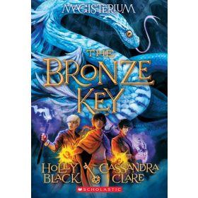 The Bronze Key: Magisterium, Book 3 (Paperback)