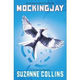Mockingjay: The Hunger Games, Book 3 (Paperback)