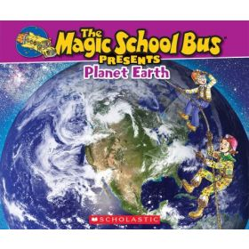 The Magic School Bus Presents: Planet Earth (Paperback)